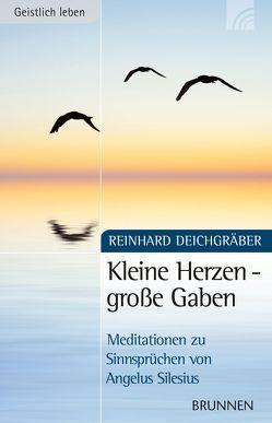 Kleine Herzen – große Gaben von Deichgräber,  Reinhard