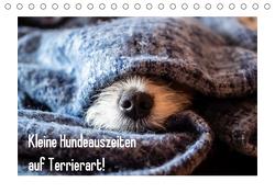 Kleine Hundeauszeiten auf Terrierart!AT-Version (Tischkalender 2020 DIN A5 quer) von Rachbauer,  Sonja