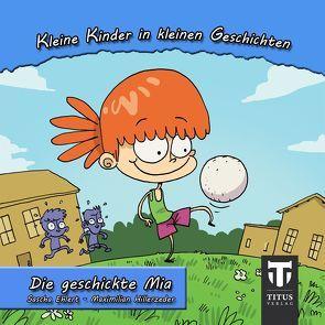 Kleine Kinder in kleinen Geschichten – Band 1 von Ehlert,  Sascha, Hillerzeder,  Maximilian