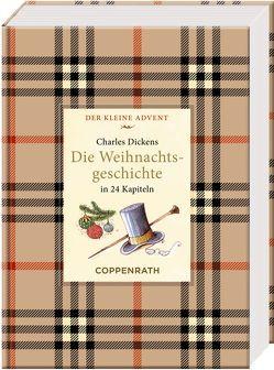 Kleine Klassiker – Der kleine Advent – Charles Dickens – Die Weihnachtsgeschichte von Dickens,  Charles, Riese,  Anna de