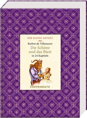 Kleine Klassiker – Der kleine Advent – Die Schöne und das Biest von Barbot de Villeneuve,  Gabrielle-Suzanne, Häußler,  Sonja, Riese,  Anna de