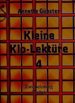 Kleine Klolektüre 4 von Günster,  Annette