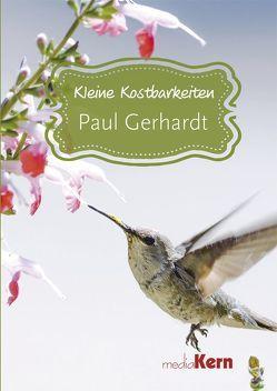Kleine Kostbarkeiten – Paul Gerhardt