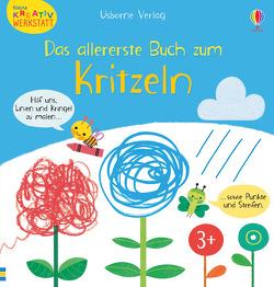 Kleine Kreativ-Werkstatt: Das allererste Buch zum Kritzeln von Cartwright,  Mary, Rinaldo,  Luana, Thompson,  Jo