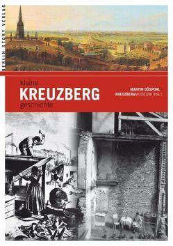 Kleine Kreuzberggeschichte von Düspohl,  Martin