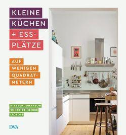 Kleine Küchen & Essplätze von Heinze,  Winfried, Johanson,  Kirsten