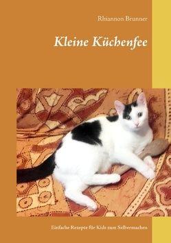 Kleine Küchenfee von Brunner,  Rhiannon