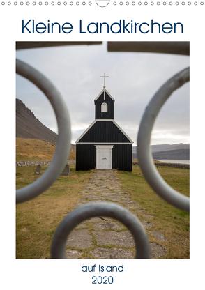 Kleine Landkirchen auf Island (Wandkalender 2020 DIN A3 hoch) von Bernhard,  Anne-Barbara