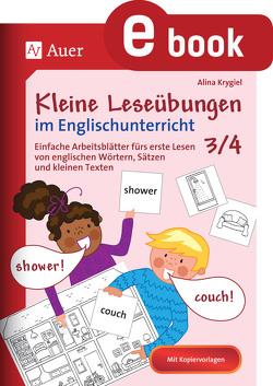 Kleine Leseübungen im Englischunterricht 3-4 von Krygiel,  Alina