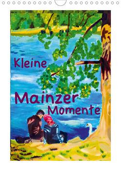 Kleine Mainzer Momente (Wandkalender 2021 DIN A4 hoch) von Siebke,  Margarita