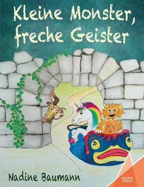 Kleine Monster, freche Geister von Baumann,  Nadine, Verlag,  Kelebek