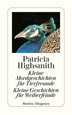 Kleine Mordgeschichten für Tierfreunde. Kleine Geschichten für Weiberfeinde von Highsmith,  Patricia, Ingendaay,  Paul, Walz,  Melanie