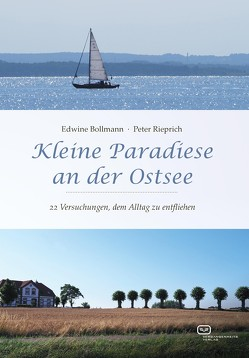 Kleine Paradiese an der Ostsee von Bollmann,  Edwine, Rieprich,  Peter