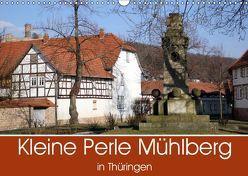 Kleine Perle Mühlberg in Thüringen (Wandkalender 2019 DIN A3 quer) von Flori0