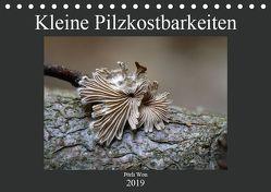 Kleine Pilzkostbarkeiten (Tischkalender 2019 DIN A5 quer) von Won,  Pörli