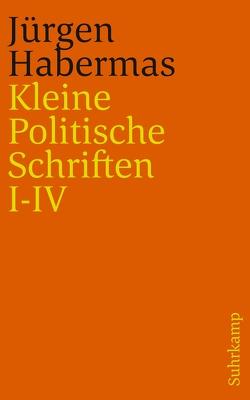 Kleine Politische Schriften (I–IV) von Habermas,  Jürgen