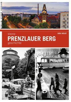 Kleine Prenzlauer Berg-Geschichte von Moldt,  Dirk