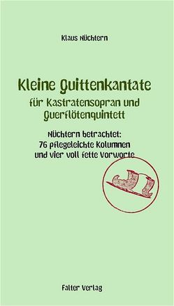 Kleine Quittenkantate für Kastratensopran und Querflötenquintett von Nüchtern,  Klaus