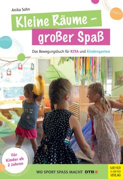 Kleine Räume – großer Spaß von Sohn,  Anika