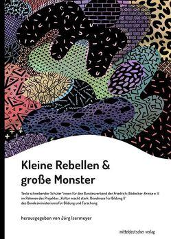 Kleine Rebellen & große Monster von Isermeyer,  Jörg