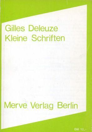 Kleine Schriften von Deleuze,  Gilles, Schacht,  K.D.