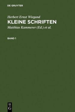 Kleine Schriften von Kammerer,  Matthias, Wiegand,  Herbert Ernst, Wolski,  Werner