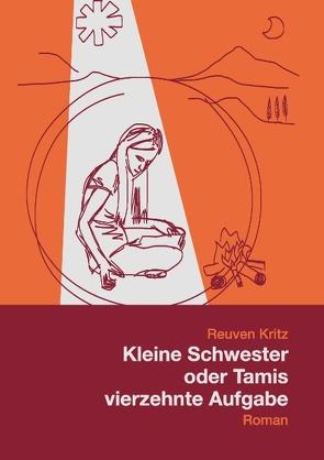 Kleine Schwester oder Tamis vierzehnte Aufgabe von Kritz,  Reuven
