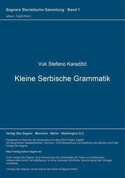 Kleine Serbische Grammatik von Karadžic,  Vuk Stefanovic, Mojaševic,  Miljan, Rehder,  Peter