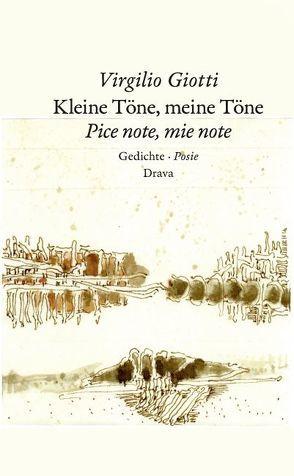 Kleine Töne, meine Töne  Pice note, mie note von Giotti,  Virgilio