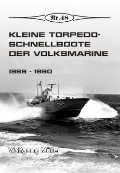 Kleine Torpedoschnellboote der Volksmarine von Mueller,  Wolfgang