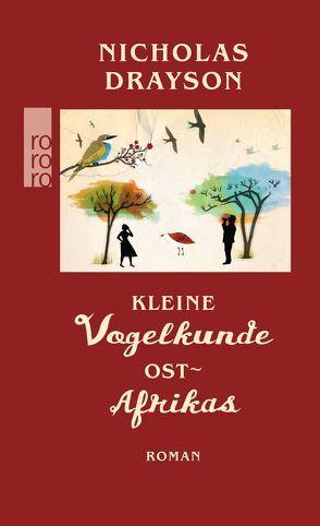 Kleine Vogelkunde Ostafrikas von Drayson,  Nicholas, Längsfeld,  Sabine, McCaldin,  Yeti