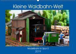 Kleine Waldbahn-Welt – Modellbahn in Spur 0 (Wandkalender 2019 DIN A2 quer) von Hegerfeld-Reckert,  Anneli