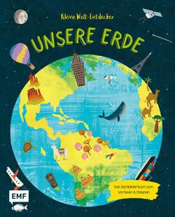 Kleine Welt–Entdecker – Unsere Erde von Claude,  Jean, Philip,  Claire