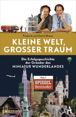 Kleine Welt, großer Traum von Braun,  Frederik, Braun,  Gerrit