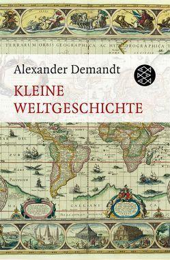 Kleine Weltgeschichte von Demandt,  Alexander