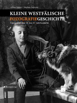 Kleine westfälische Fotografiegeschichte von Eggert,  Alfons, Sagurna,  Stephan