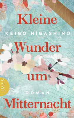 Kleine Wunder um Mitternacht von Finke,  Astrid, Higashino,  Keigo