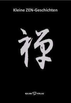 Kleine Zen Geschichten von Lie,  Foen Tjoeng