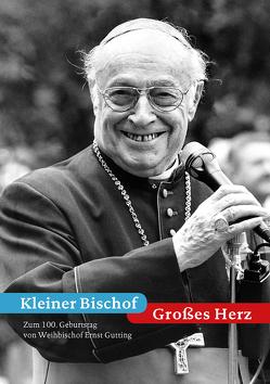 Kleiner Bischof – Großes Herz von Fandel,  Thomas, Haarlammert,  Klaus
