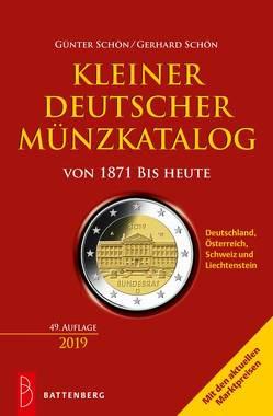 Kleiner deutscher Münzkatalog von 1871 bis heute von Schön,  Gerhard