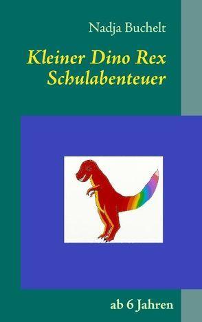 Kleiner Dino Rex von Buchelt,  Nadja