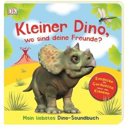 Kleiner Dino, wo sind deine Freunde? von Jaekel,  Franziska