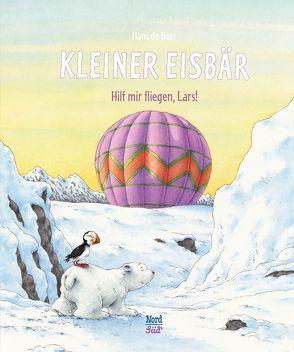 Kleiner Eisbär – Hilf mir fliegen, Lars! von Beer,  Hans de