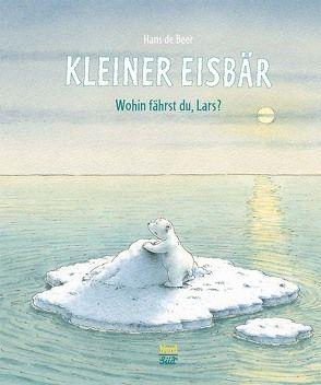 Kleiner Eisbär – Wohin fährst du, Lars? von Beer,  Hans de