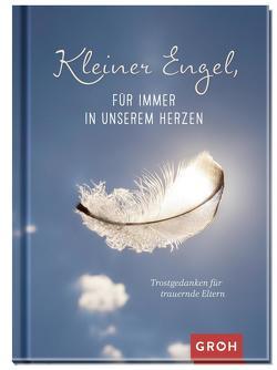 Kleiner Engel, für immer in unserem Herzen von Erath,  Irmgard