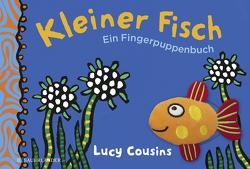 Kleiner Fisch. Ein Fingerpuppenbuch von Cousins,  Lucy