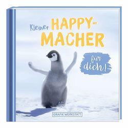 Kleiner Happy-Macher für dich! von Grafik Werkstatt