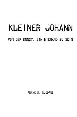 Kleiner Johann von Buddrus,  Frank
