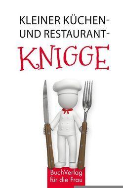 Kleiner Küchen- und Restaurantknigge von Frauenberger,  Herbert