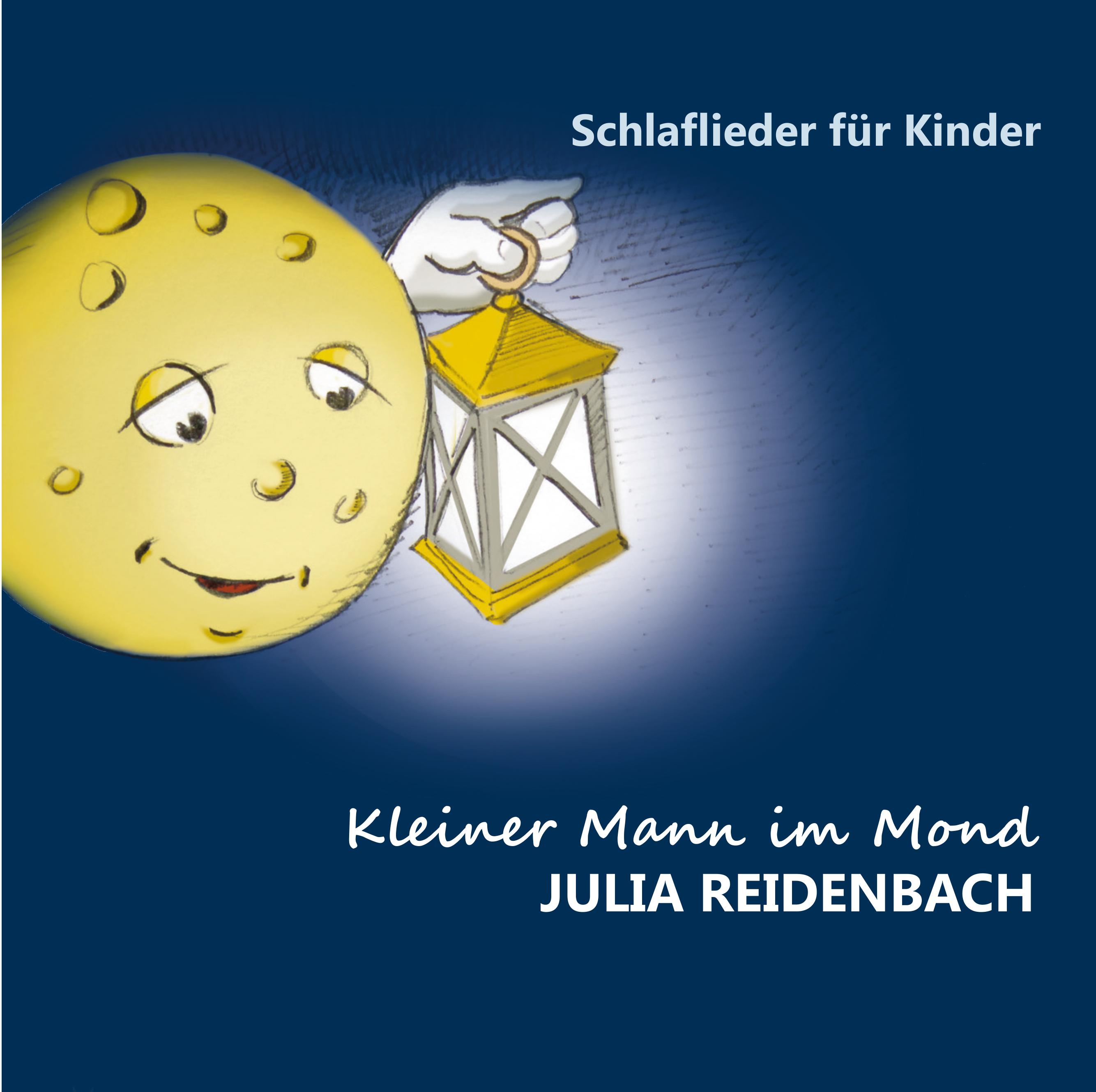 Kleiner Mann Im Mond Von Reidenbach Julia Schlaflieder Für Kinder